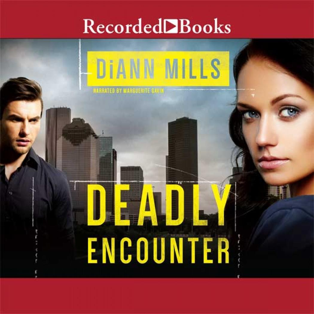 Deadly Encounter (FBI Task Force, Book #1)