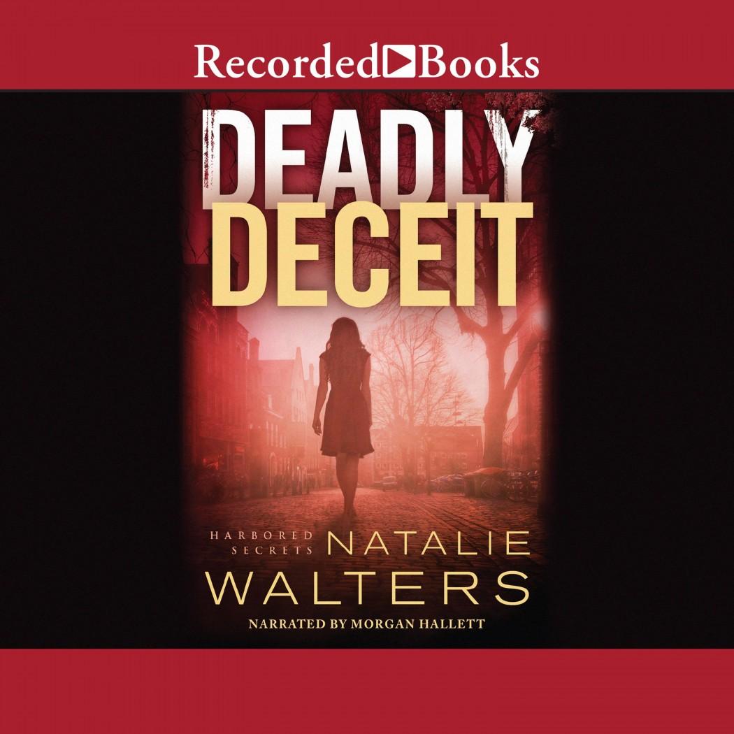 Deadly Deceit (Harbored Secrets, Book #2)