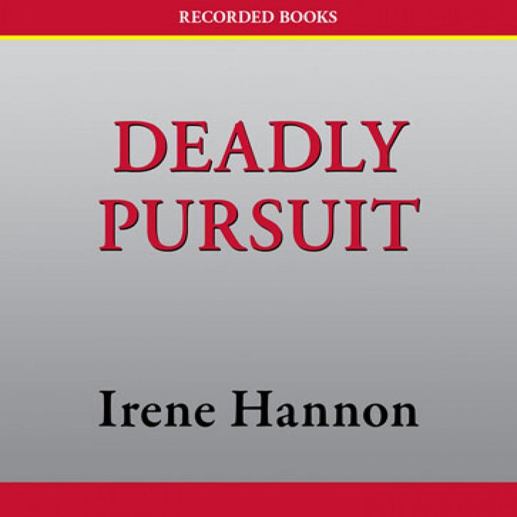 Deadly Pursuit (Guardians of Justice Series, Book #2)