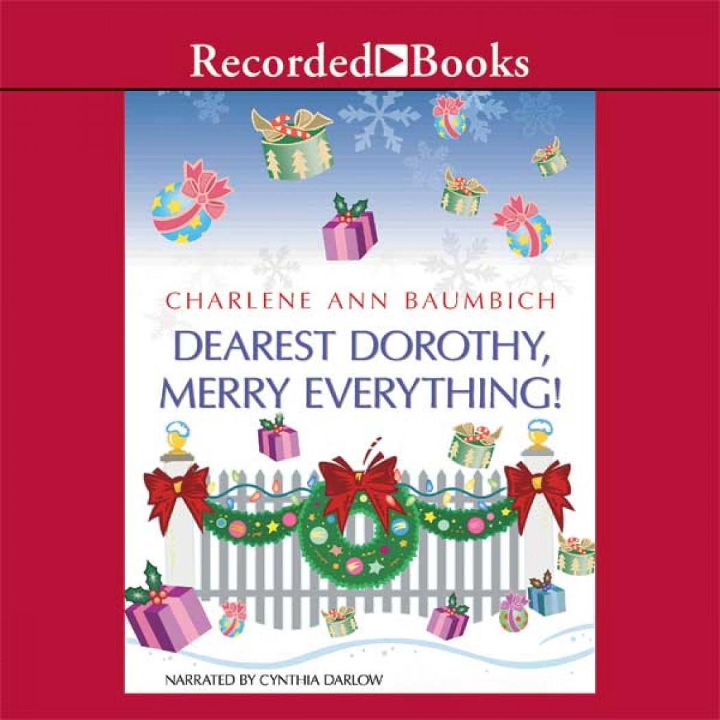 Dearest Dorothy, Merry Everything! (Dearest Dorothy Series, Book #5)