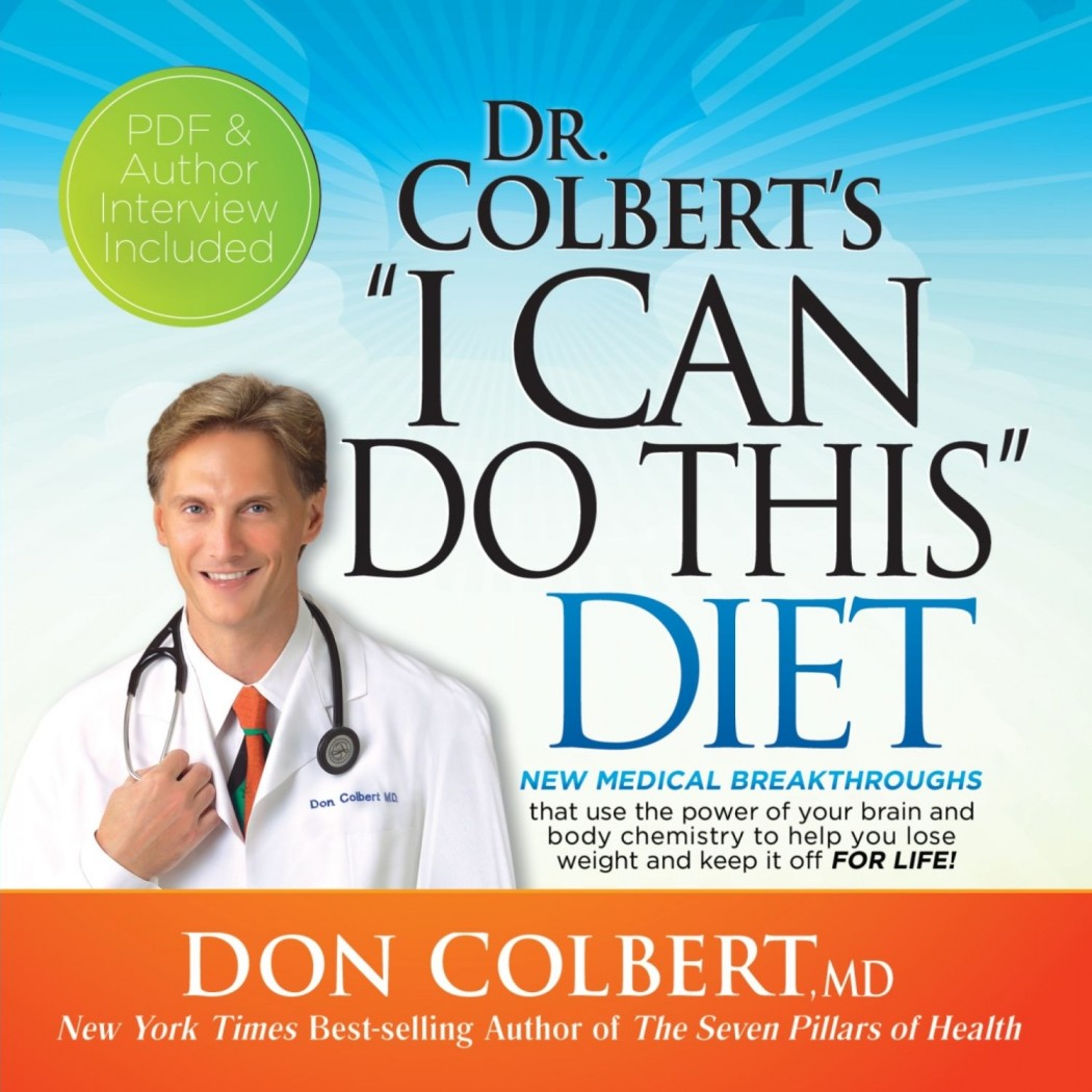 Dr. Colbert's 'I Can Do This' Diet