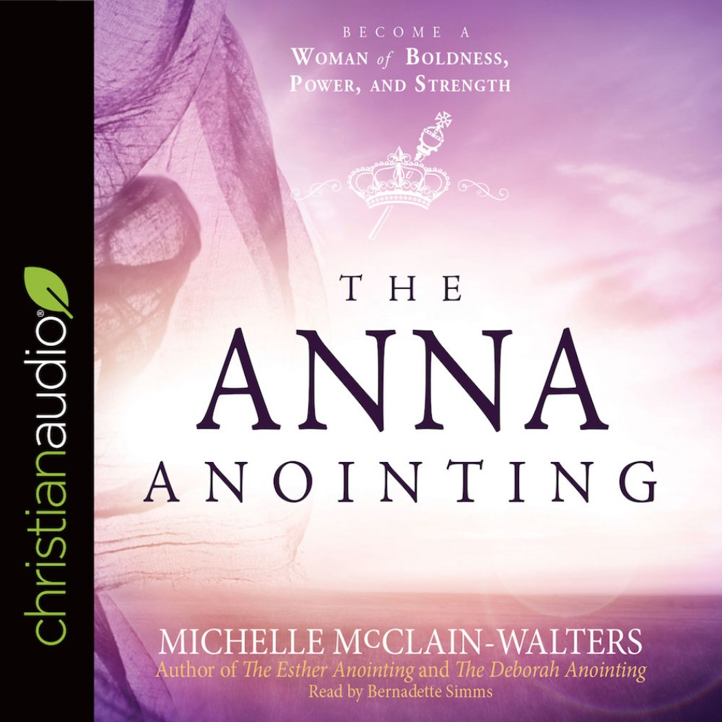 The Anna Anointing