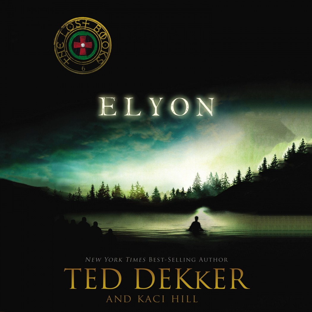 Elyon (The Lost Books, Book #6)
