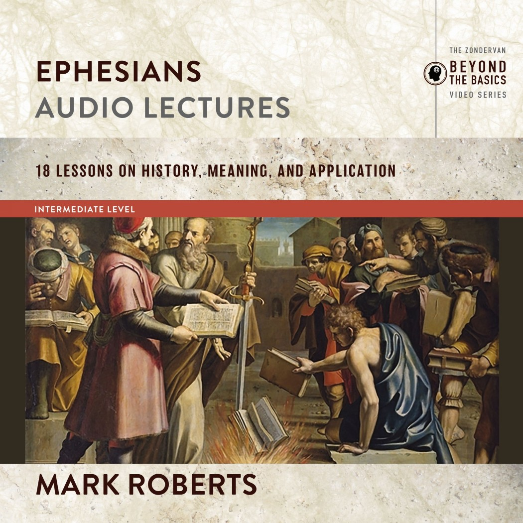 Ephesians: Audio Lectures (Zondervan Biblical and Theological Lectures)