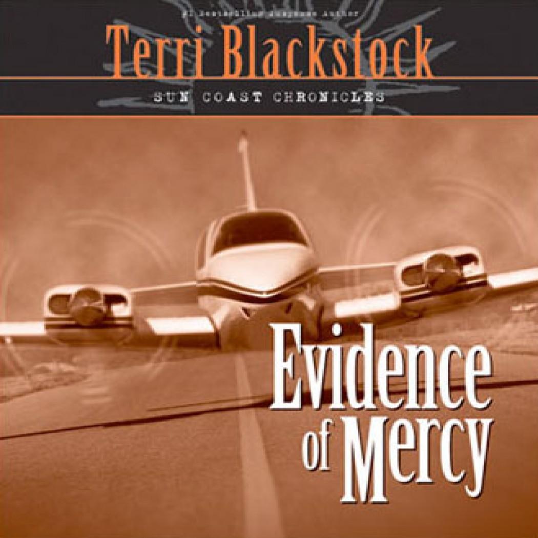 Evidence of Mercy (Sun Coast Chronicles, Book #1)