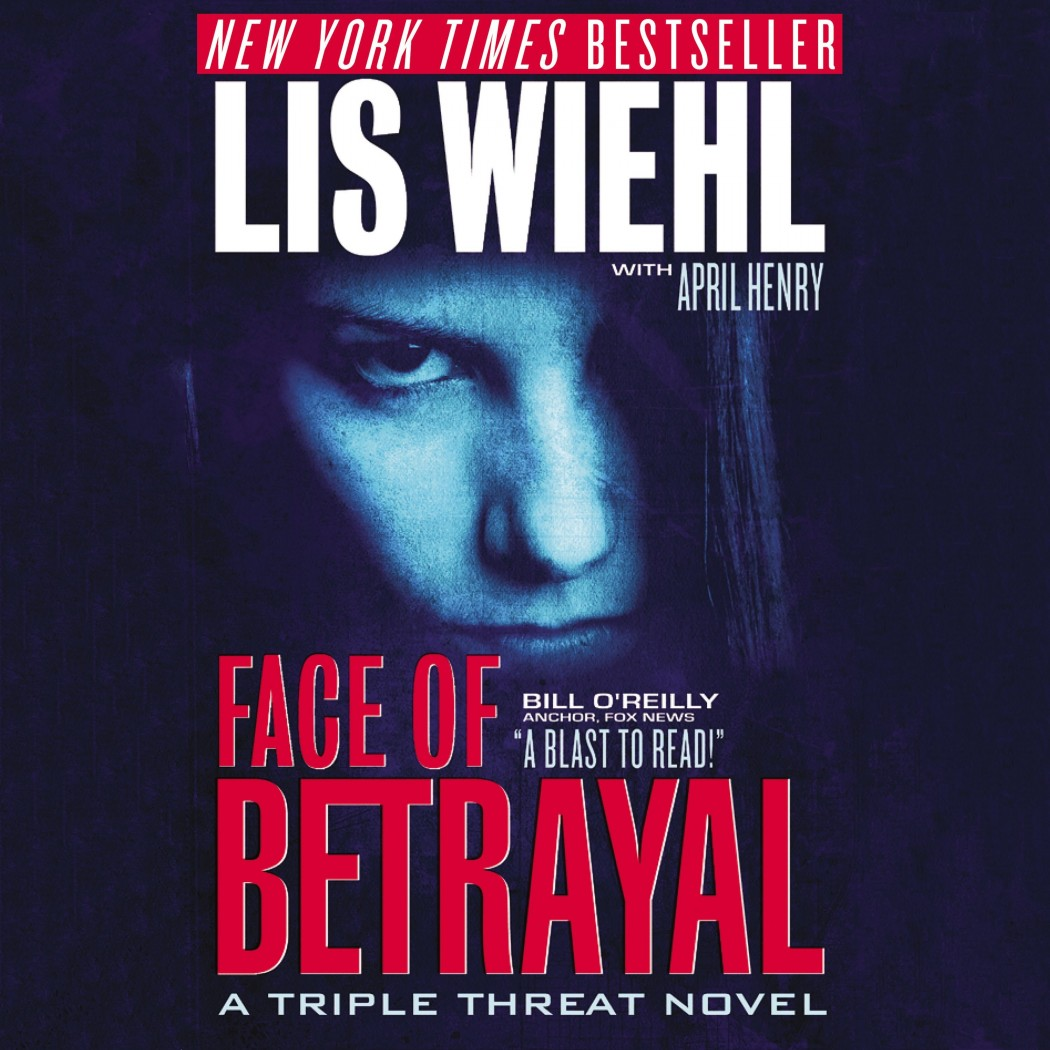Face of Betrayal (A Triple Threat Novel, Book #1)