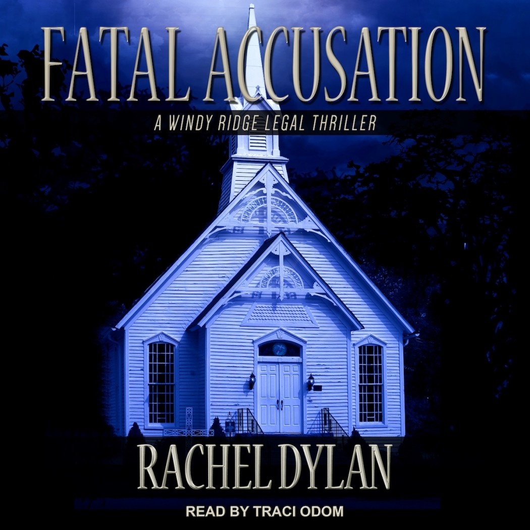 Fatal Accusation (Windy Ridge Legal Thriller, Book #2)