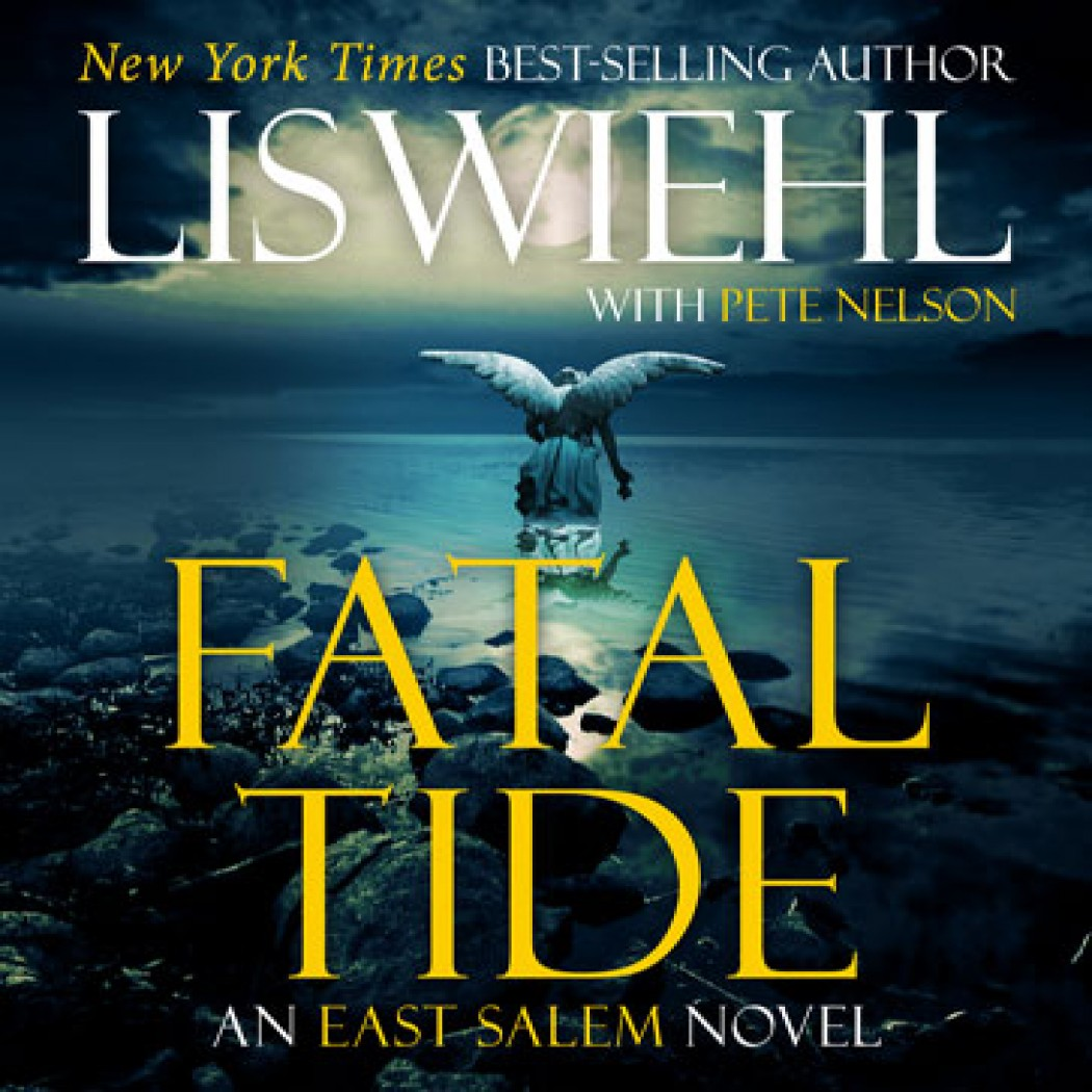 Fatal Tide (East Salem Trilogy, Book #3)