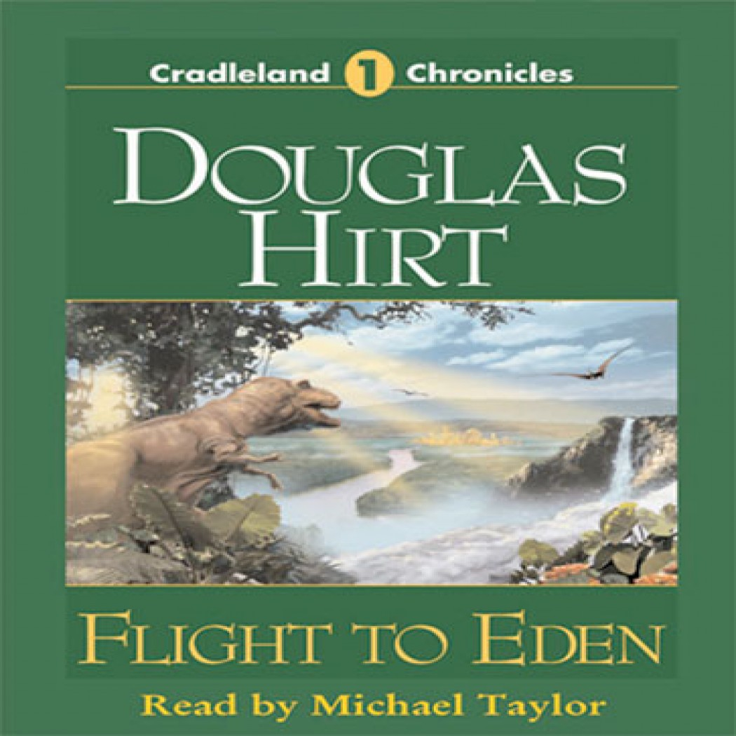 Flight to Eden (Cradleland Chronicles, Book #1)