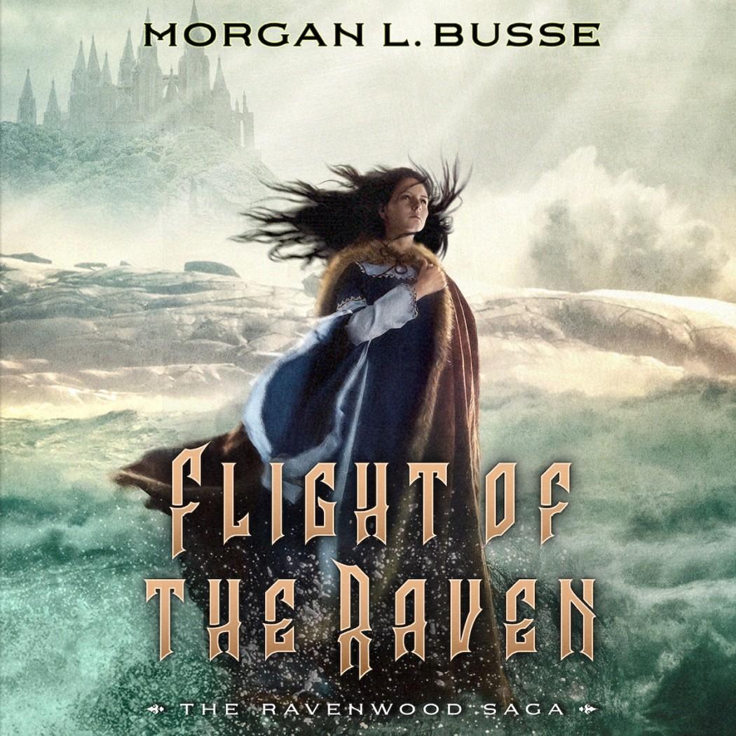 Flight of the Raven (The Ravenwood Saga, Book #2)