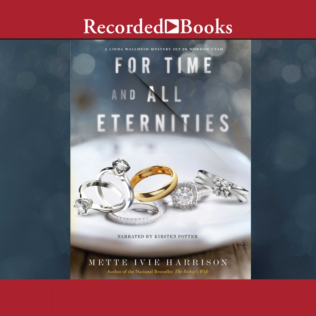 For Time and All Eternities (Linda Wallheim, Book #3)