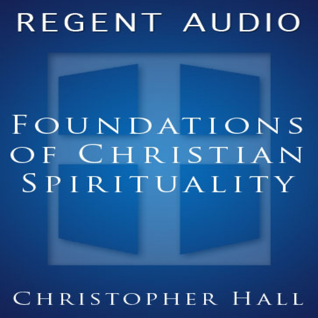 Foundations of Christian Spirituality