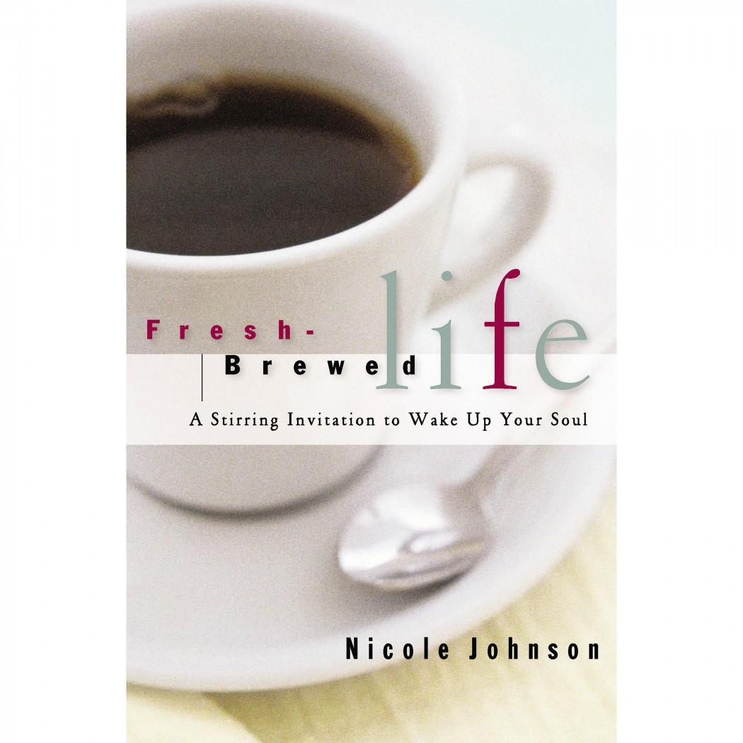 Fresh-Brewed Life