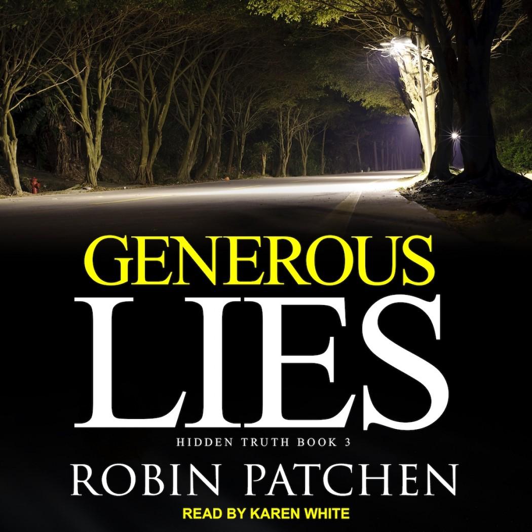 Generous Lies (Hidden Truth, Book #3)