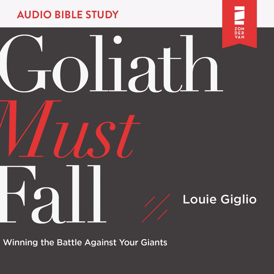Goliath Must Fall (Audio Bible Studies)