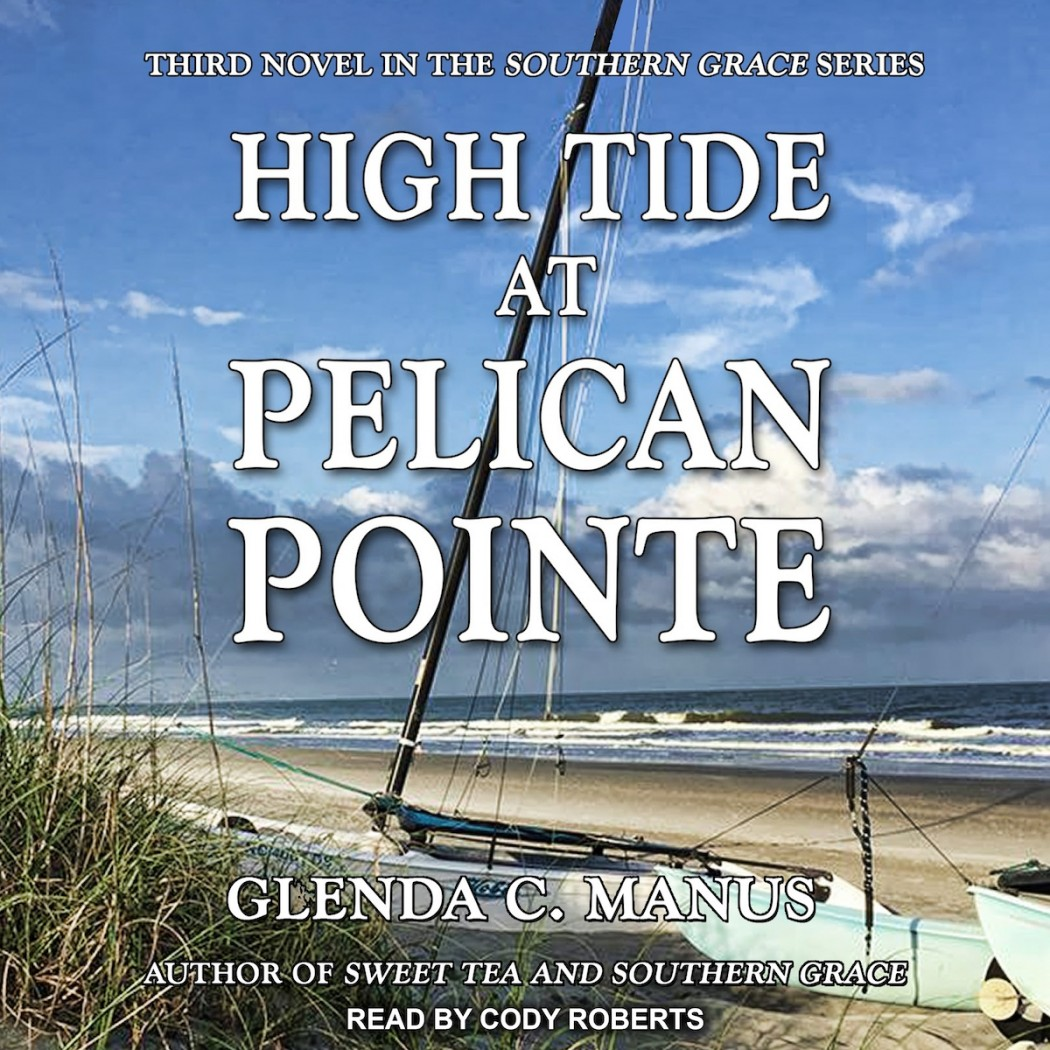 High Tide At Pelican Pointe (Southern Grace, Book #3)