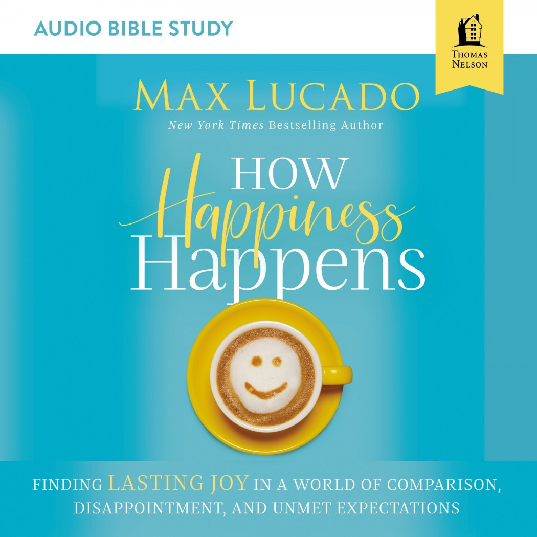 How Happiness Happens (Audio Bible Studies)