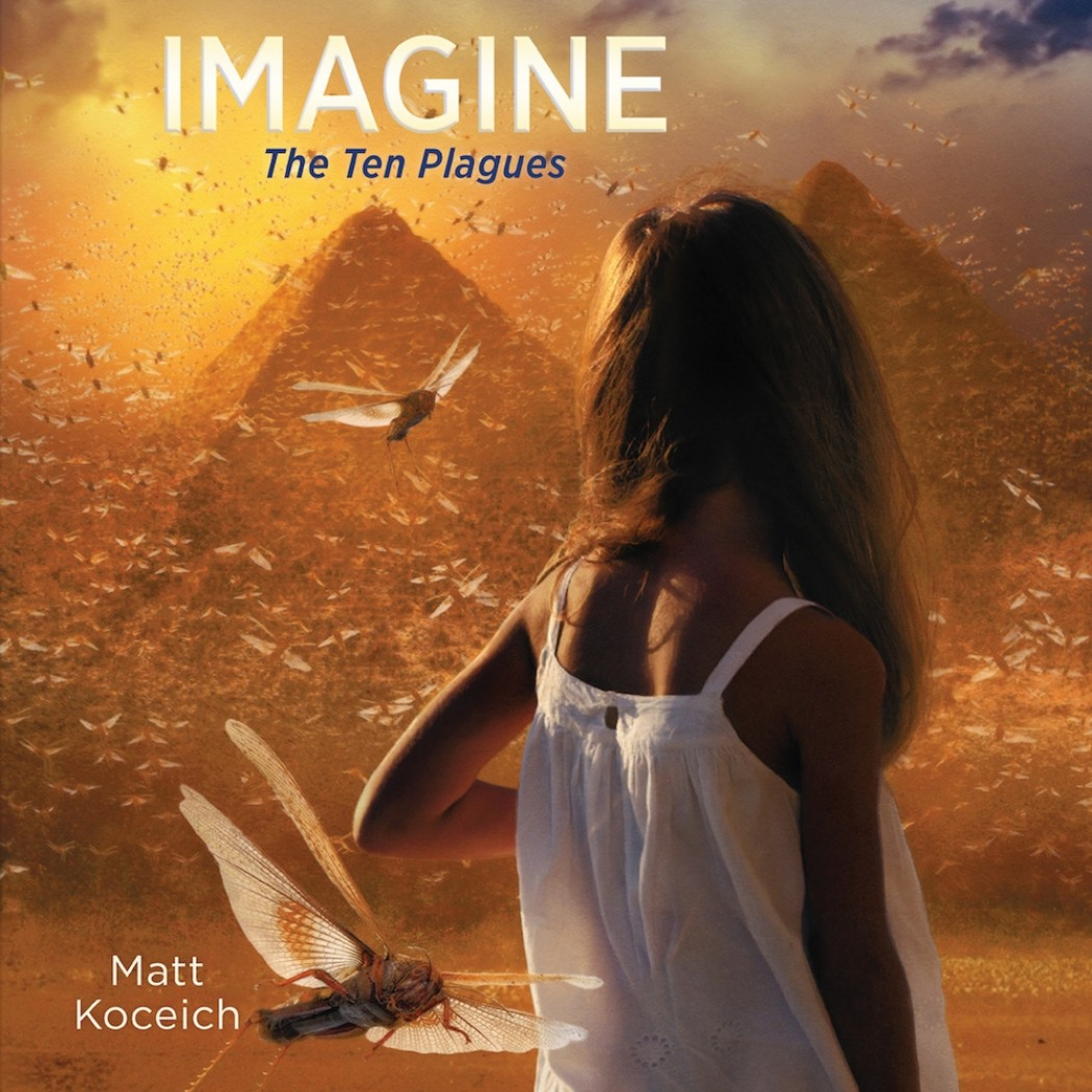 Imagine… The Ten Plagues (Imagine Series, Book #2)