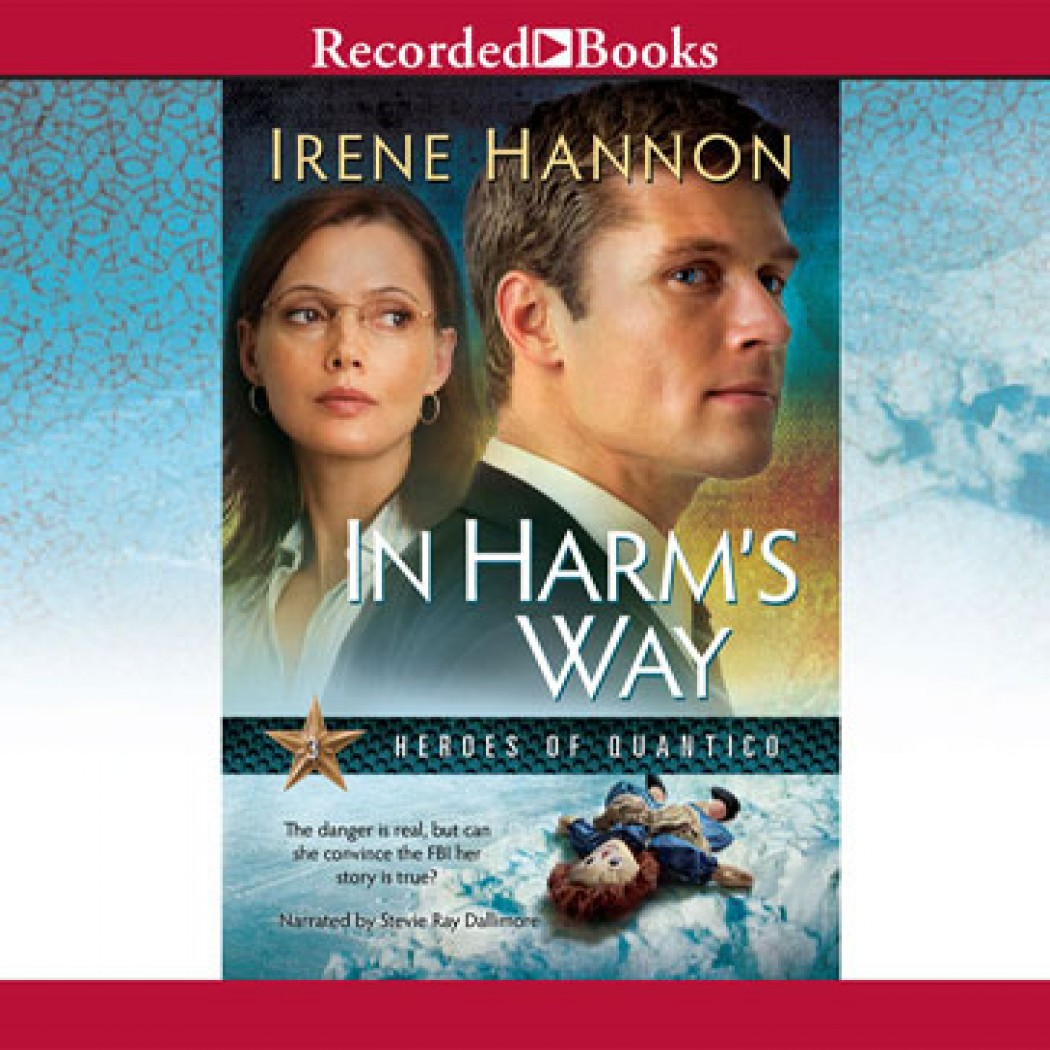 In Harm's Way (Heroes of Quantico Series, Book #3)