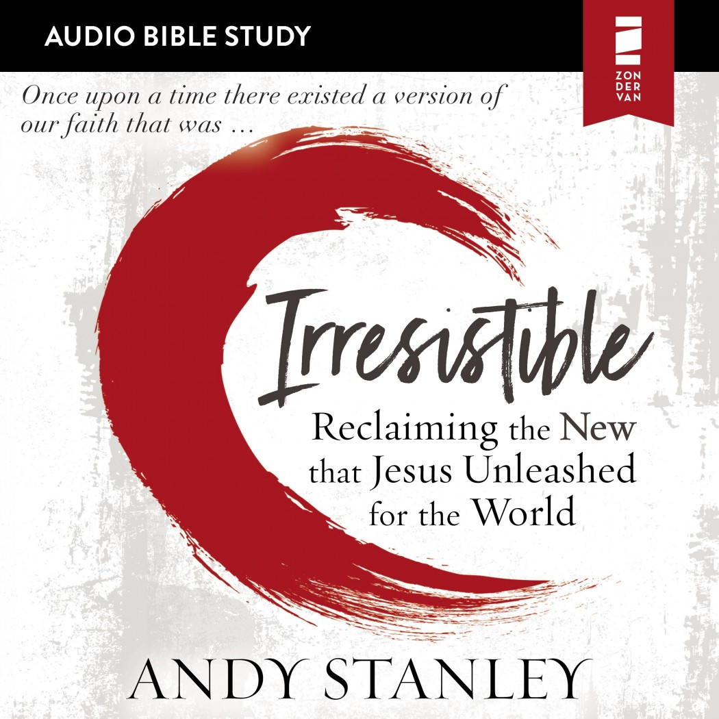 Irresistible (Audio Bible Studies)