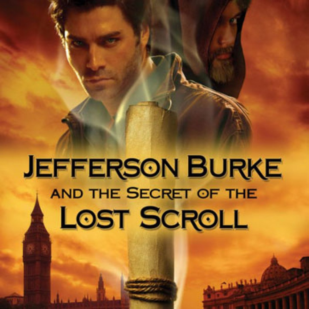 Jefferson Burke and the Secret of the Lost Scroll (Lije Evans Mysteries, Book #3)
