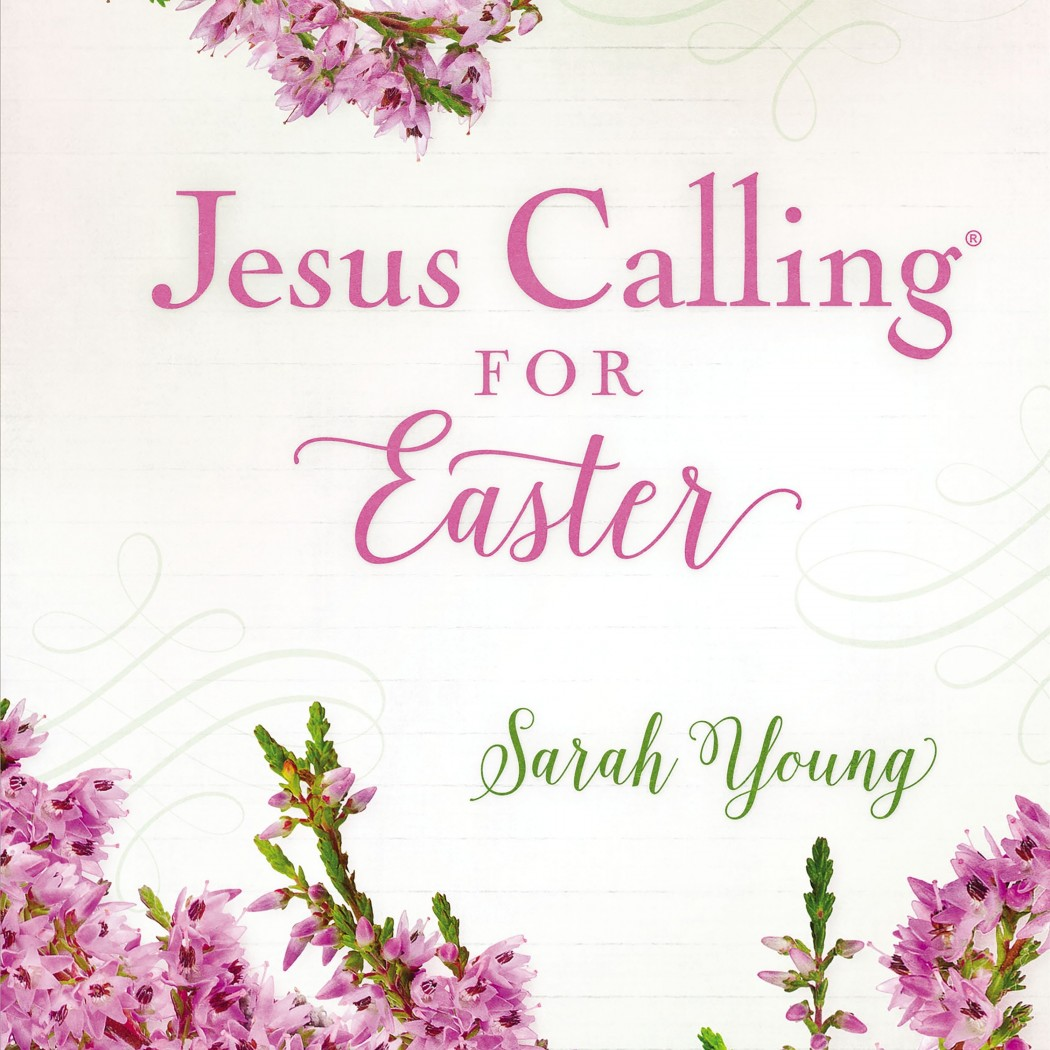 Jesus Calling for Easter (Jesus Calling)