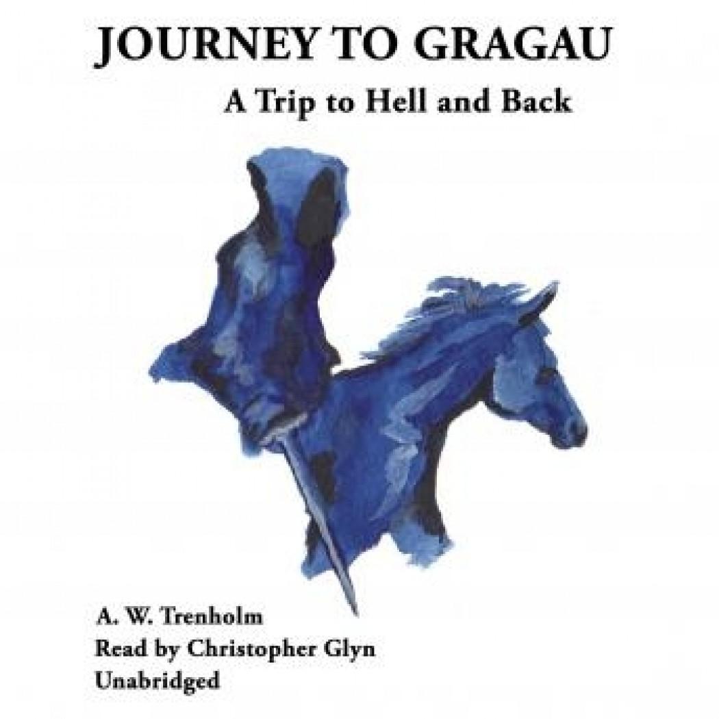 Journey to Gragau
