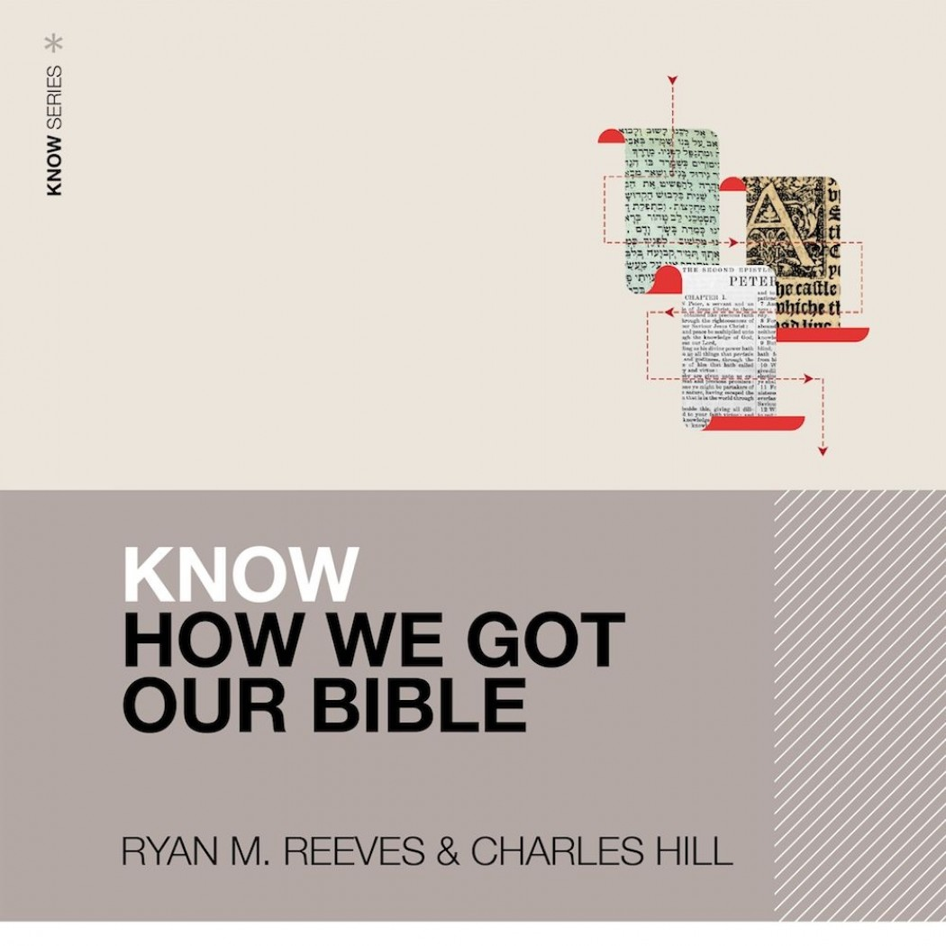 Know How We Got Our Bible: Audio Lectures (KNOW Series)