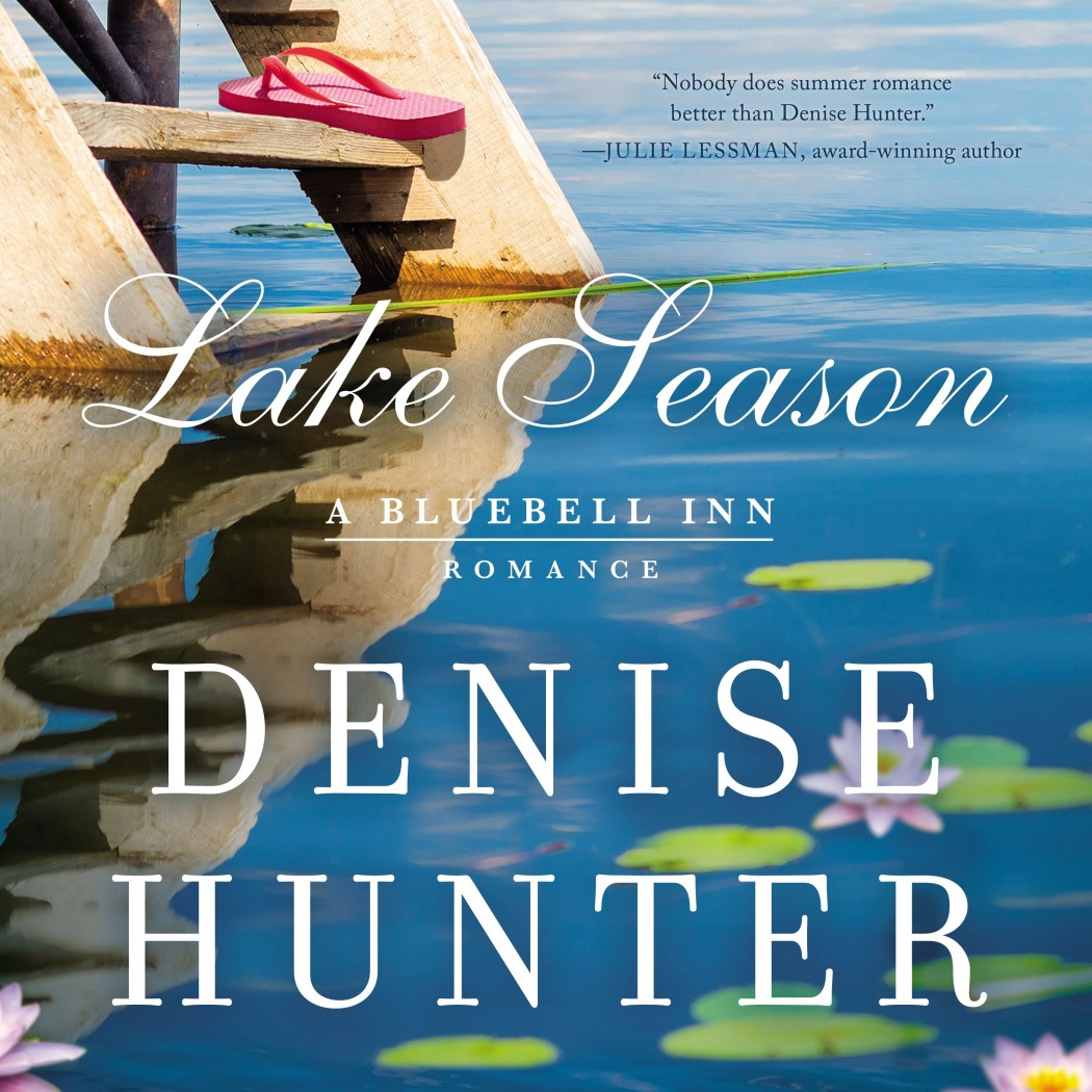Lake Season (A Bluebell Inn Romance, Book #1)