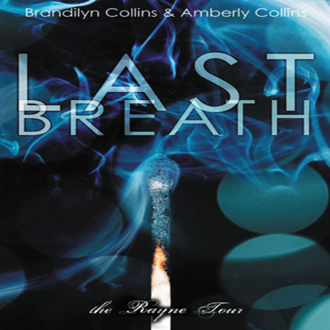 Last Breath (The Rayne Tour, Book #2)