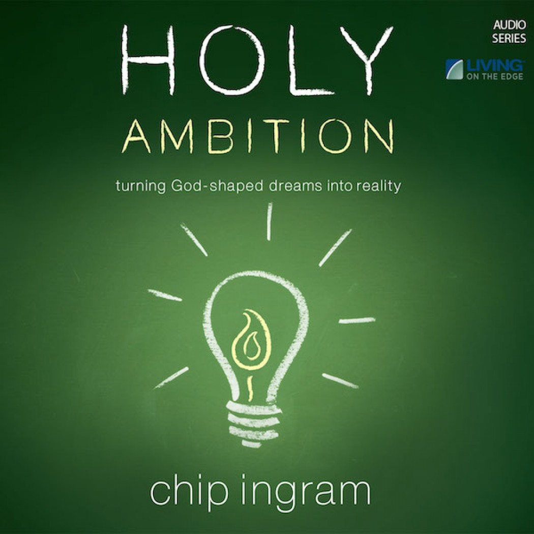 Holy Ambition Teaching Series