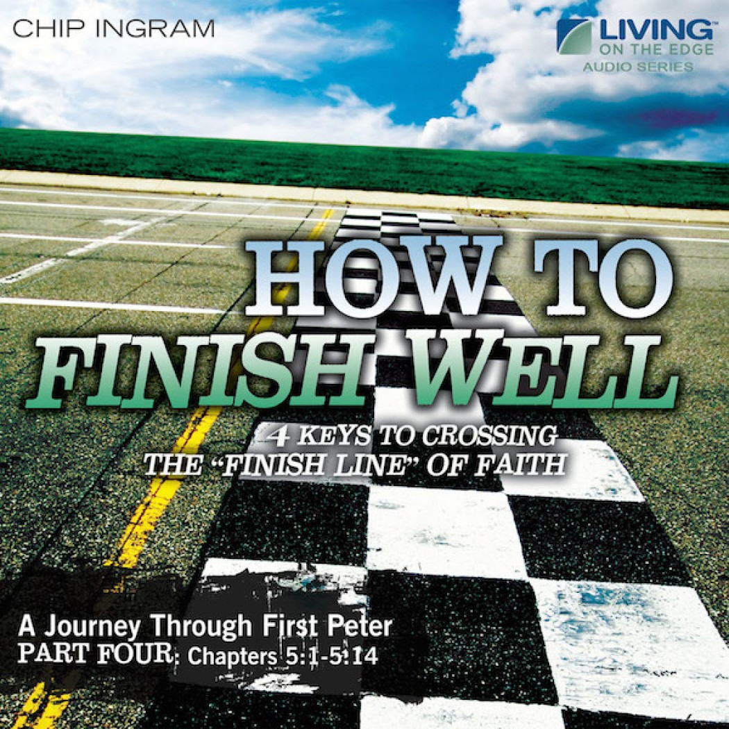 How to Finish Well Teaching Series