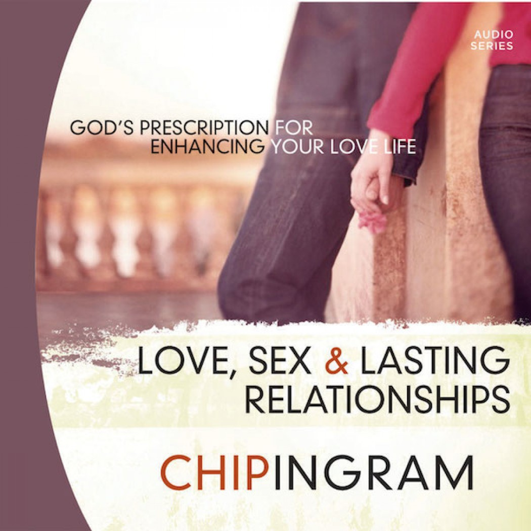 Love Sex and Lasting Relationships Teaching Series
