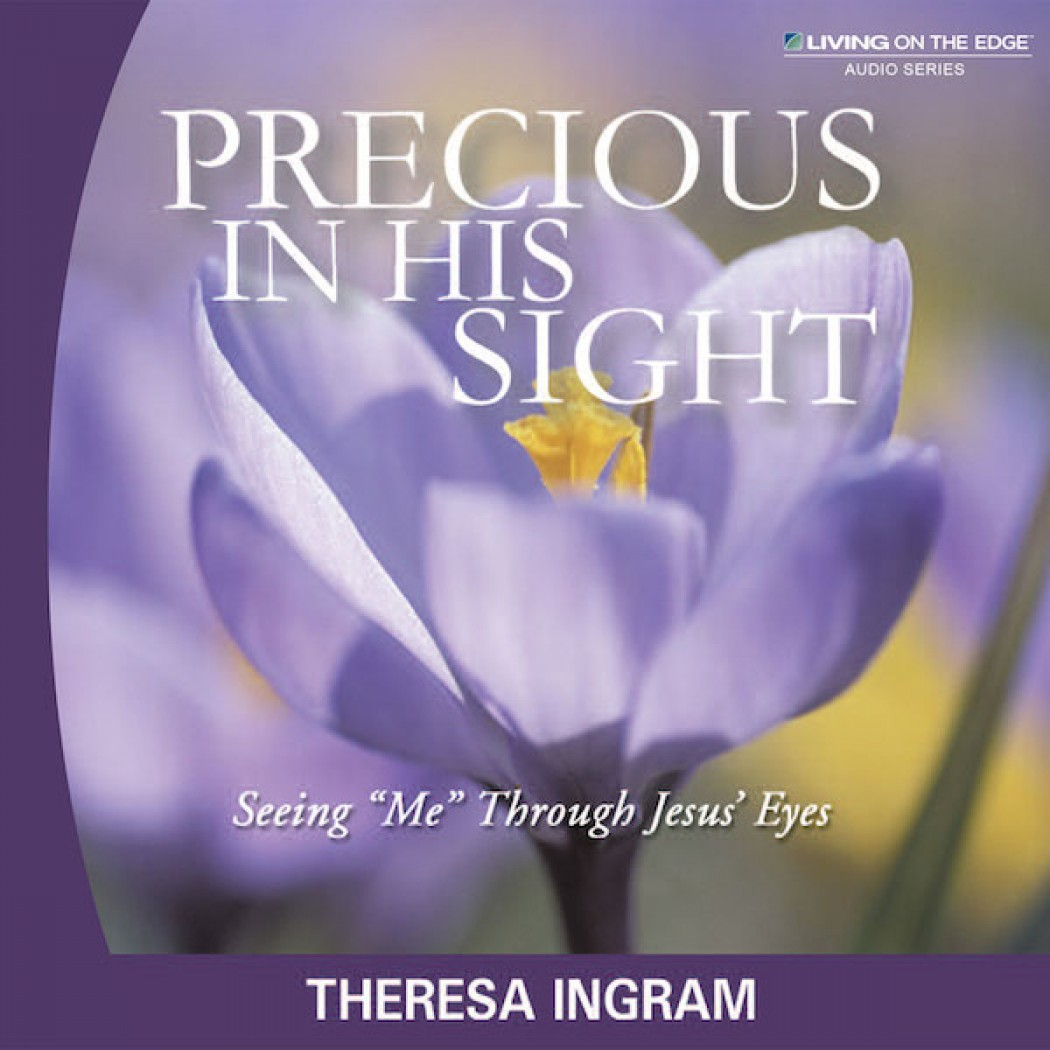 Precious in His Sight Teaching Series
