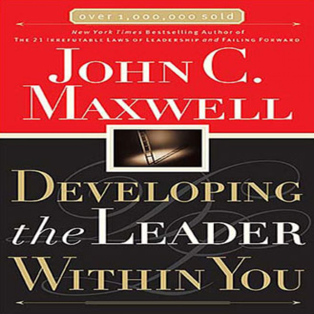 Developing the leader within you by john c maxwell audiobook developing the leader within you by john c maxwell audiobook download christian audiobooks try us free fandeluxe Images