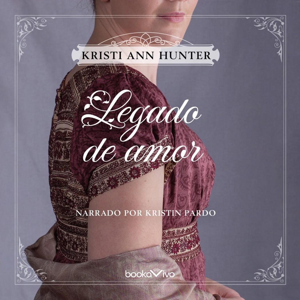 Legado de Amor (Legacy of Love) (Haven Manor, Book #1.5)