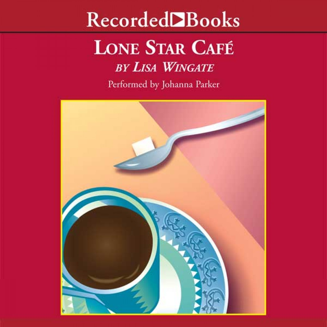 Lone Star Cafe (Texas Hill Country Series, Book #2)