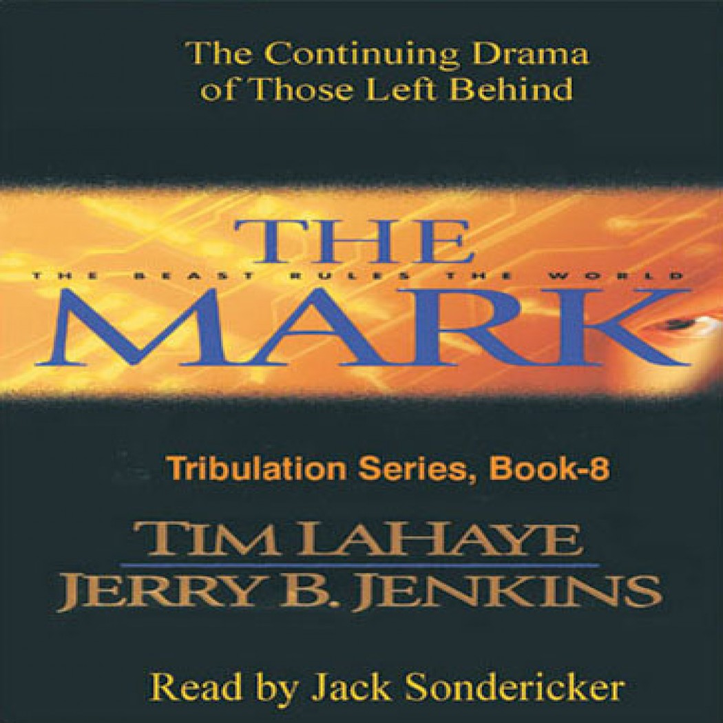 The Mark (Left Behind Series, Book #8)