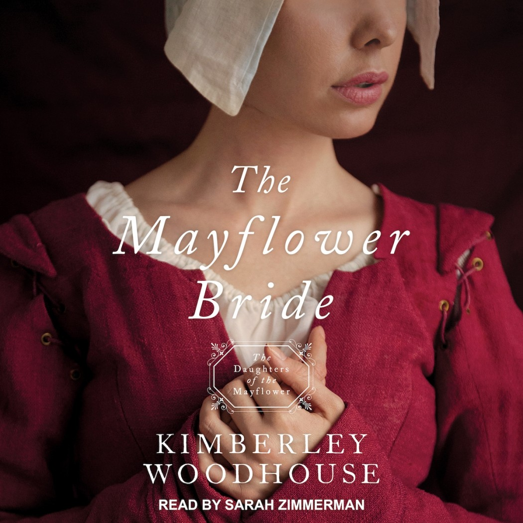 The Mayflower Bride (Daughters of the Mayflower, Book #1)