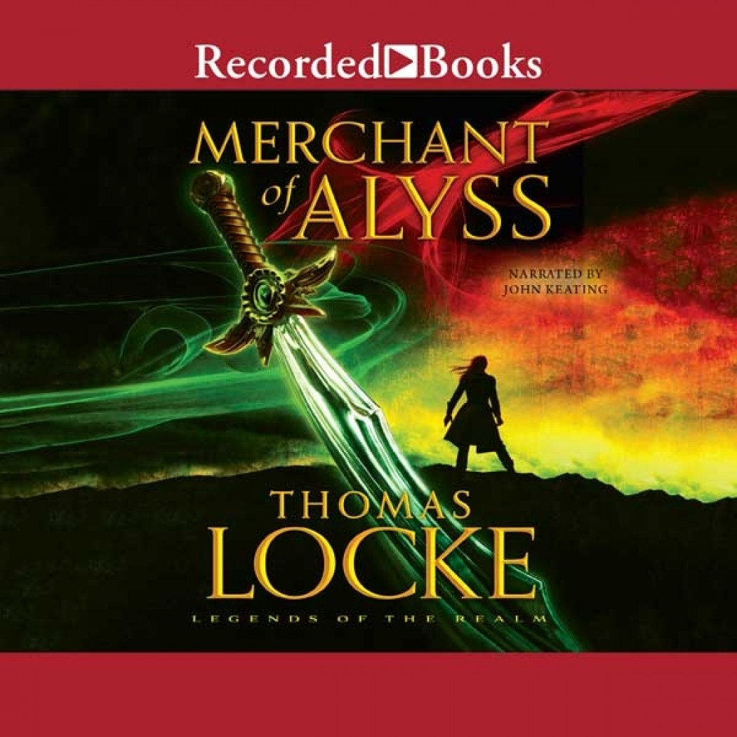Merchant of Alyss (Legends of the Realm, Book #2)