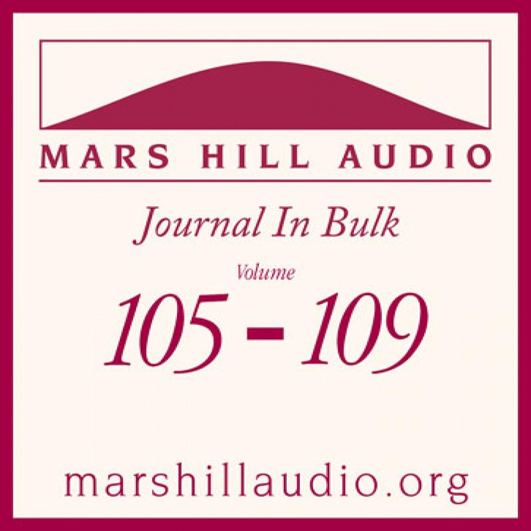 Mars Hill Audio Journal in Bulk, Volumes 105-109