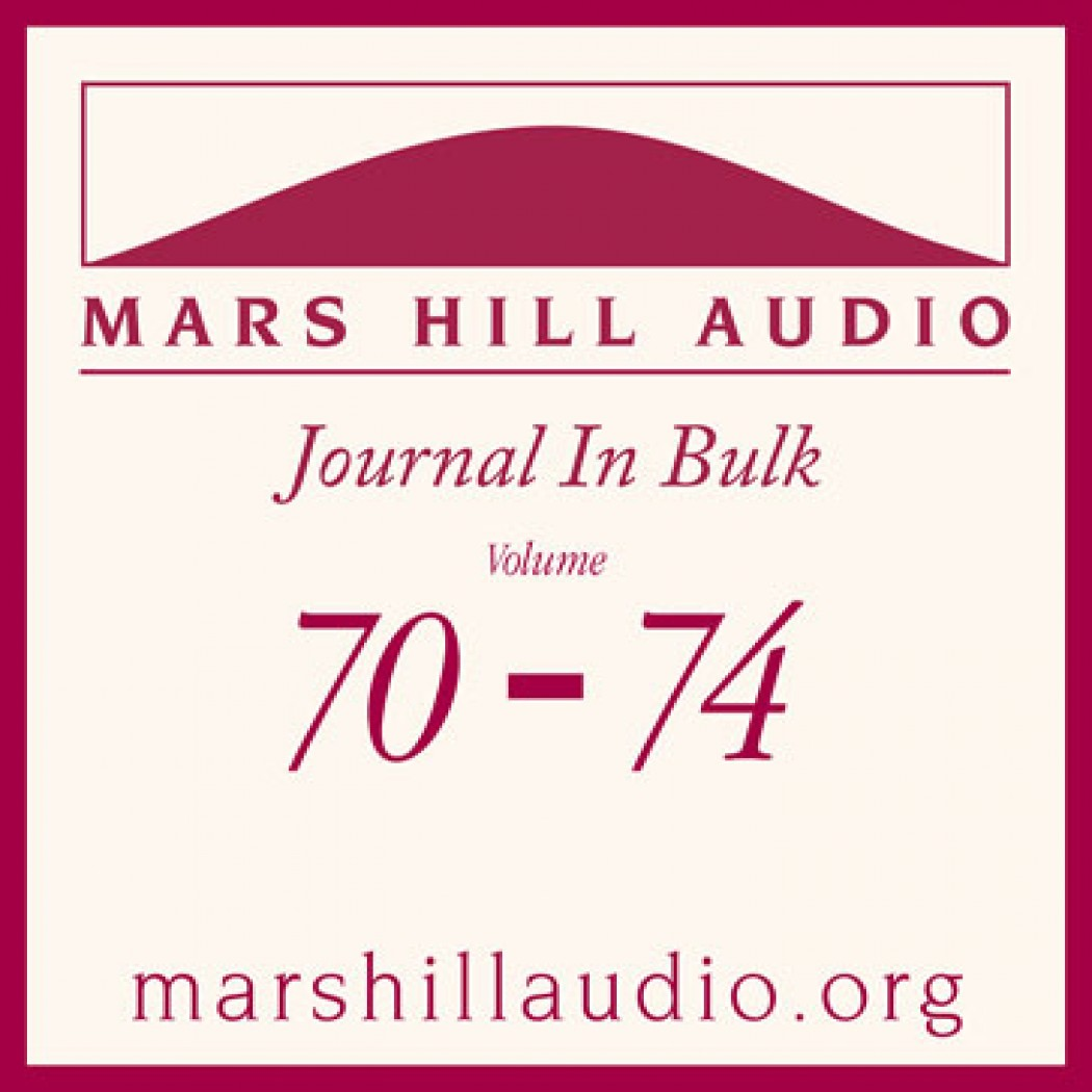 Mars Hill Audio Journal in Bulk, Volumes 70-74
