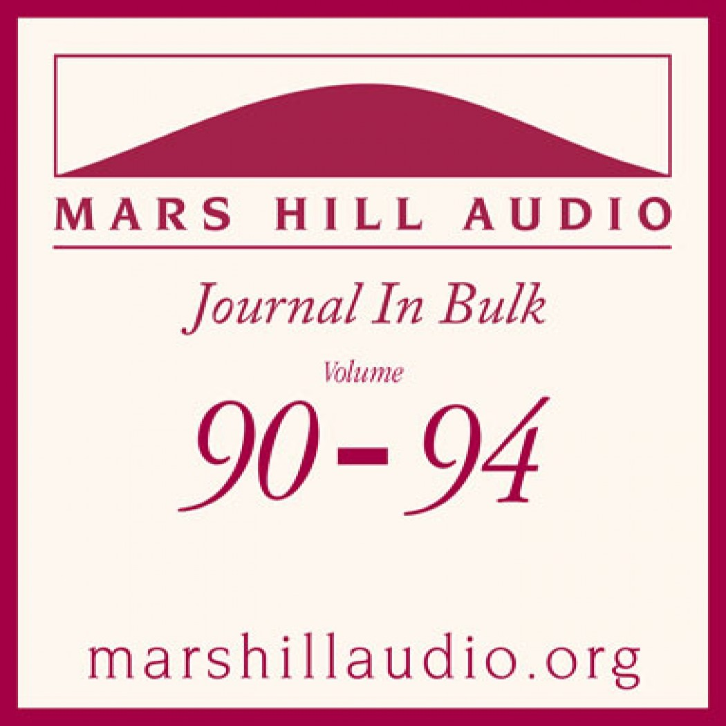 Mars Hill Audio Journal in Bulk, Volumes 90-94