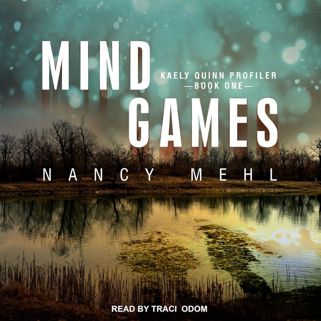 Mind Games (Kaely Quinn Profiler, Book #1)
