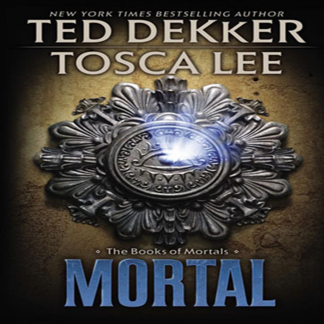 Mortal (The Books of Mortals Series, Book #2)