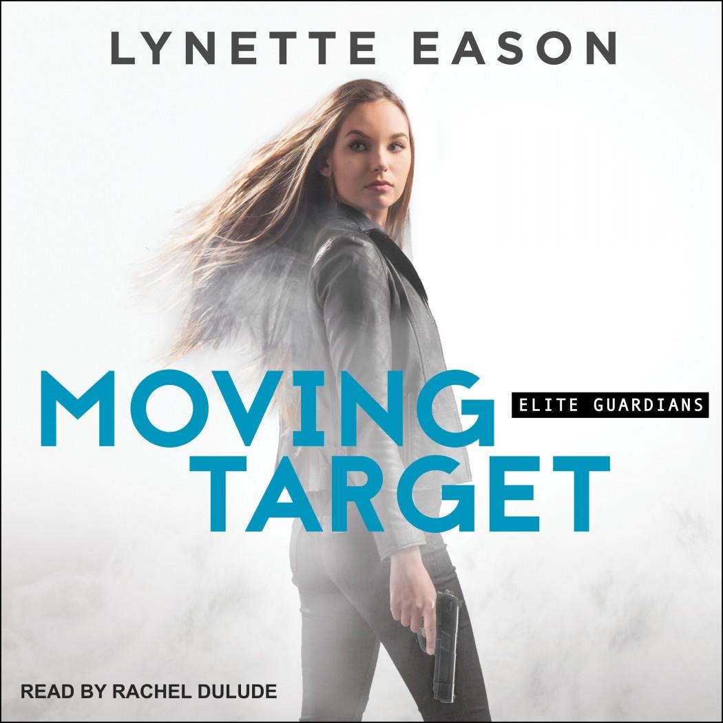 Moving Target (Elite Guardians, Book #3)