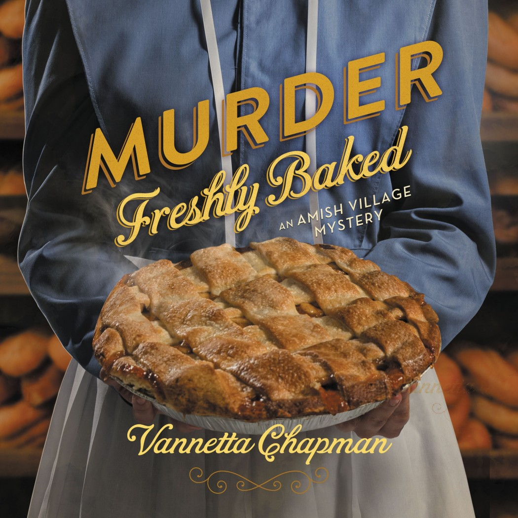 Murder Freshly Baked (An Amish Village Mystery, Book #3)