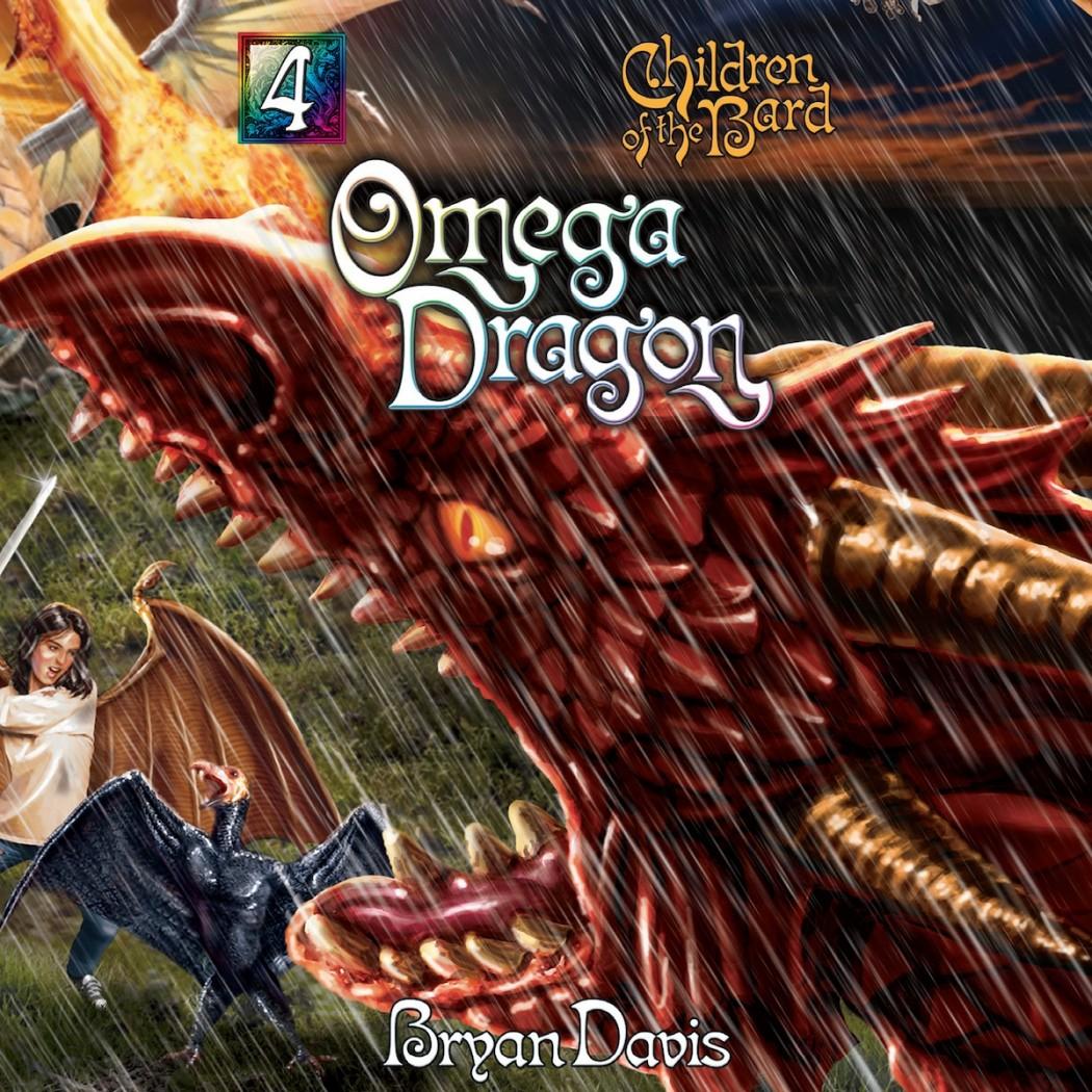Omega Dragon (Children of the Bard, Book #4)