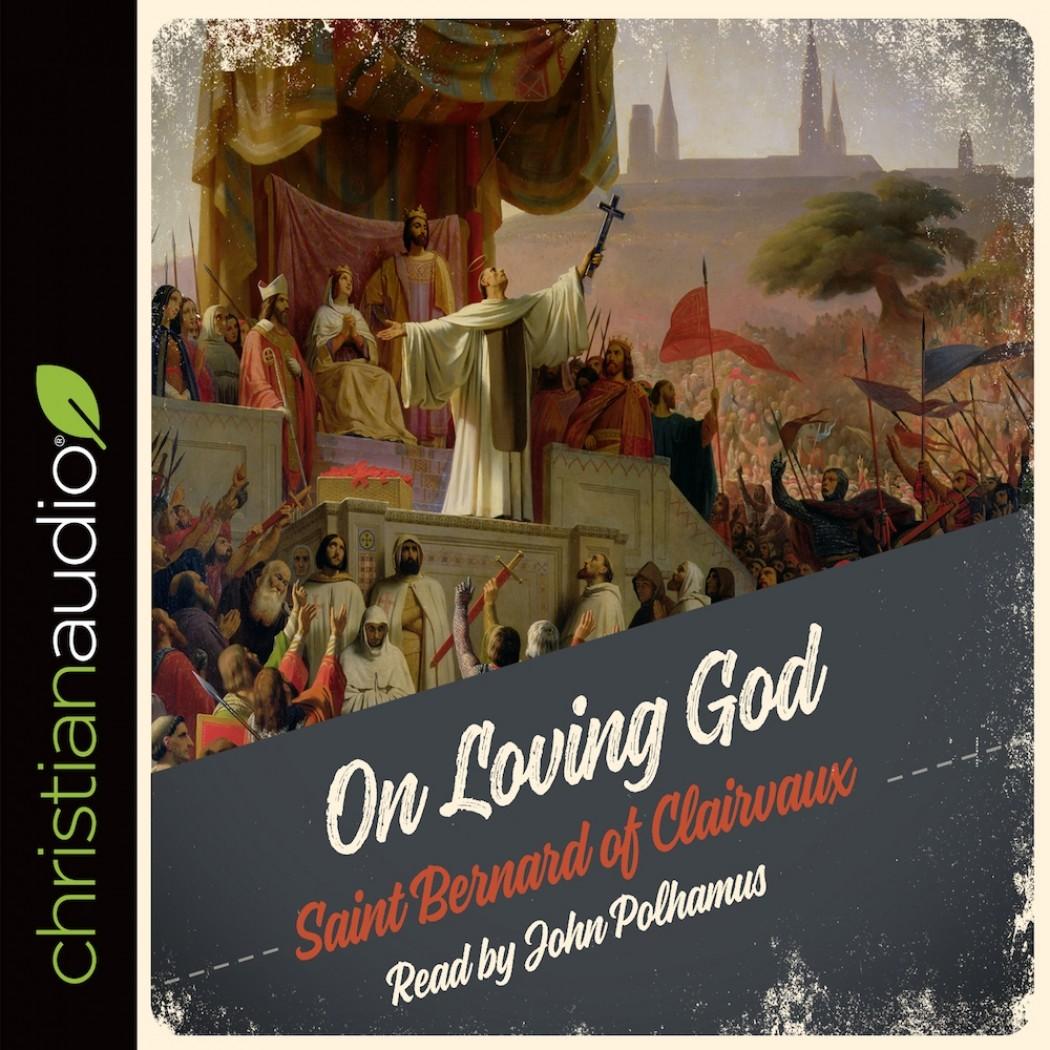 bernard clairvaux on loving god