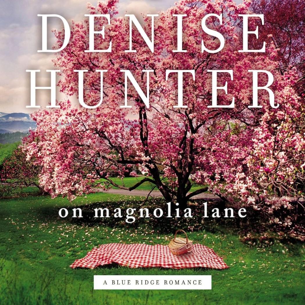 On Magnolia Lane (A Blue Ridge Romance, Book #3)